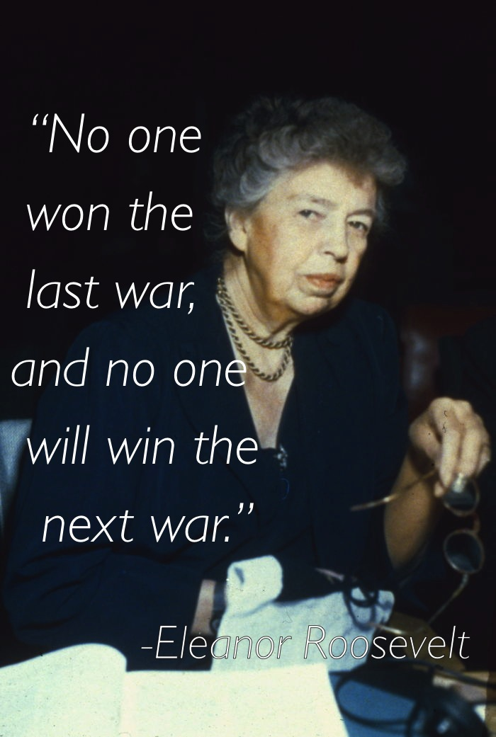 pacifism quotes eleanor roosevelt Eleven Great Thoughts On Pacifism