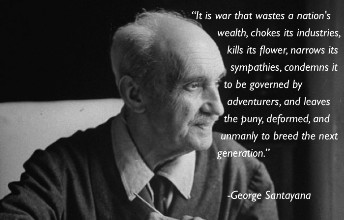 pacifism quotes george santayana Eleven Great Thoughts On Pacifism