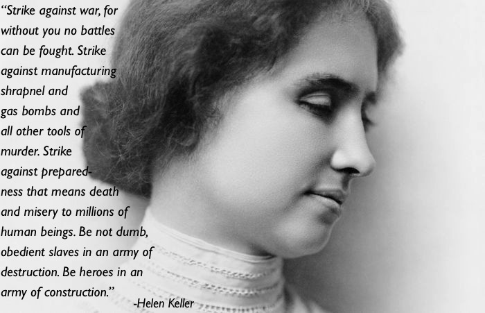 pacifism quotes helen keller Eleven Great Thoughts On Pacifism